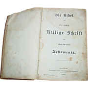 REDUCED German Bible 1863 Civil War Era Printed in New York Die Bibel Frederich Schwoerer