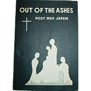 Out of the Ashes Post War Decade in Japan WWII Baptist Missionary Book 1956