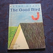 "SALE Rare Peter Wezel ""The Good Bird"" Children's Book"