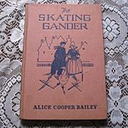 "SALE 1927 ""The Skating Gander"" Children Picture Book"