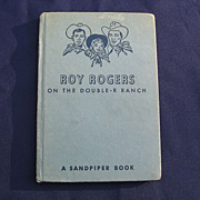 "SALE 1951 First Edition ""Roy Rogers On The Double-R  Ranch"" Book"
