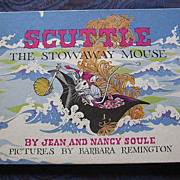 """1969 """"Scuttle The Stowaway Mouse"""" First Edition"""