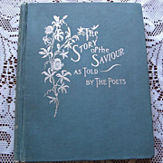 "SALE 1894 ""The Story Of The Savior As Told By The Poets"""