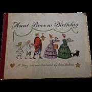"""SALE Rare 1930 """"Aunt Brown's Birthday"""" First Edition Children Book"""