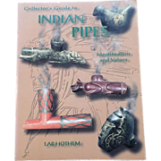 SALE Lar Hothem Collector's Guide To Indian Pipes