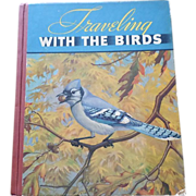 SALE 1935 Traveling With The Birds Artist Walter A. Weber