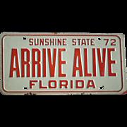 Arrive Alive Florida Plate 1972