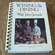 Wining & Dining With John Grisanti Cookbook