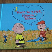 You're In Love Charlie Brown First Edition