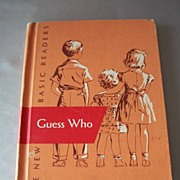 Dick and Jane School Reader Guess Who