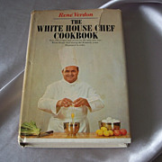 The White House Chef Cookbook by Rene Verdon 1967