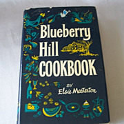 Blueberry Hill Cookbook By Elsie Masterton 1959