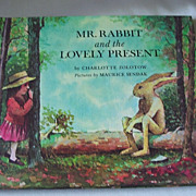 Mr. Rabbit and the Lovely Present by Zolotow and Pictures by Sendak