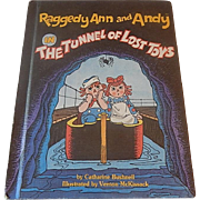 Raggedy Ann and Andy in The Tunnel Of Lost Toys