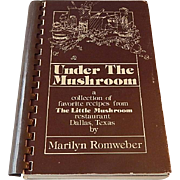 Under The Mushroom by Marilyn Romweber
