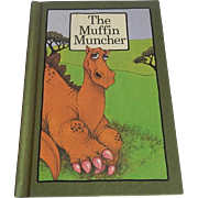 The Muffin Muncher by Stephen Cosgrove Serendipity Book Series