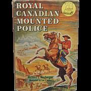 World Landmark Books Royal Canadian Mounted Police