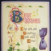 1910 Julius Bien Embossed Gilded Postcard, Illuminated Greeting, Shamrocks, Anchor