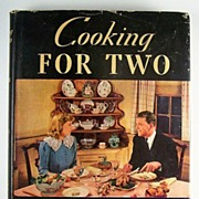 Cooking for Two, by Janet McKenzie Hill, Fourth Edition Completely Revised by Sally Larkin, ..