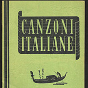 SALE PENDING Canzoni Italiane 1938 Italian Language Popular Vocal Music Song Book - Italian Ly