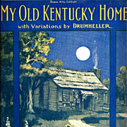 Kentucky Derby's My Old Kentucky Home Vintage Sheet Music - Stephen A Foster's Classic ...