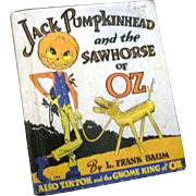 Wizard of Oz Book; Jack Pumpkinhead and the Sawhorse of Oz
