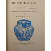 "SOLD ""The Old China Book"" by N. Hudson Moore (Reprinted 1942)"