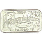 Sterling Troy Ounce Ingot with Congratulations Message