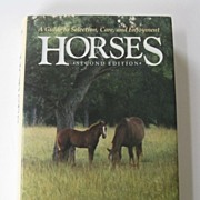 SOLD Horses A Guide to Selection, Care, and Enjoyment, Second Edition, 1989