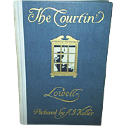 """1909 1st Edition ~ """"The Courtin' ~ Lowell"""