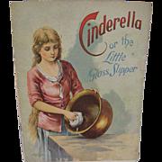 SOLD Circa 1907 McLoughlin Bros. Lithographed Book Cinderella