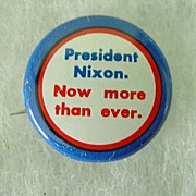 President Nixon Now More than Ever Button Pin
