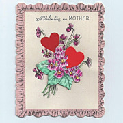 Valentine Greeting Card for Mother Dated 1945