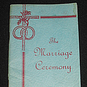 'The Marriage Ceremony' Catholic Rituals, Psalms, Wedding Vows, Prayers, Blessings, &