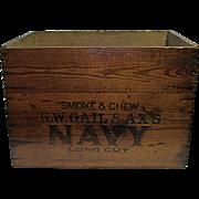 SOLD G. W. Gail & Ax's Navy Cut Plug Wood Advertising Box