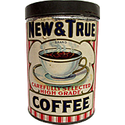 SALE New and True Coffee Advertising Tin