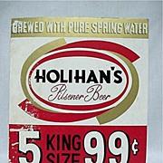 SALE Holihans Pilsner Beer Sign Advertising