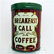 SOLD Tin Breakfast Call Advertising Coffee Tin