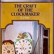 SALE The Craft of the Clockmaker by E. J. Tyler