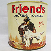 REDUCED Friends  Advertising Tobacco Tin 250+ Advertising Tins To Choose From ALL ON SALE