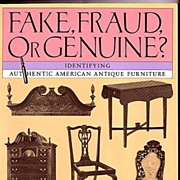 SALE Fake Fraud or Genuine Identifying American Antique Furniture