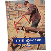 SALE E. C. Atkins and Company-1950's Ad-Atkins Wood Saws-ORIGINAL ADVERTISING