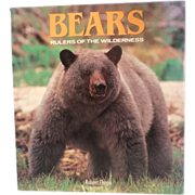 SALE Bears: Rulers of the Wilderness - Hardcover Book – Illustrated, 1992 Edition