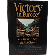 SALE Victory in Europe: D-Day to V-E Day text by Max Hastings--1985