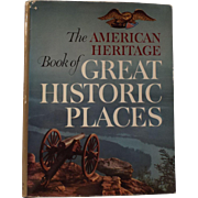 SALE The American Heritage Book of Great Historic Places