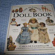 "SOLD Book ""The Ultimate Doll Book"" by Caroline Goodfellow"
