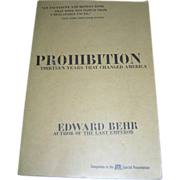 REDUCED Vintage Book, Prohibition, Edward Behr, Arcade, NY, 1996