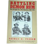 Vintage Book, Demon Rum, Pegram, 1st. ed. 1996