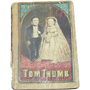 SOLD Miniature Book: The Life of General Tom Thumb, Moore & NIms, 1847