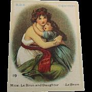B.D.V. Cigarettes #19 Mme.  Le Brun & Daughter  Le Brun  Cigarette Silk